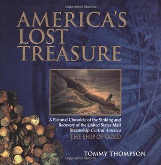Americas Lost Treasure  by  Tommy Thompson
