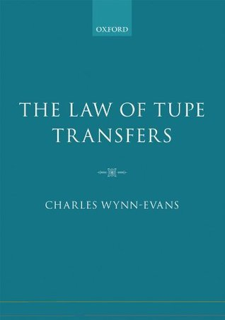 The Law of TUPE Transfers Charles Wynn-Evans