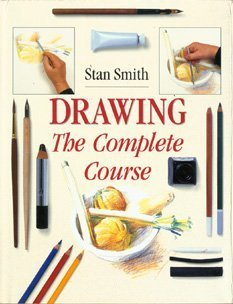 Drawing: The Complete Course  by  Stan Smith