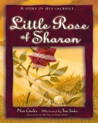 The Little Rose of Sharon  by  Nan Gurley