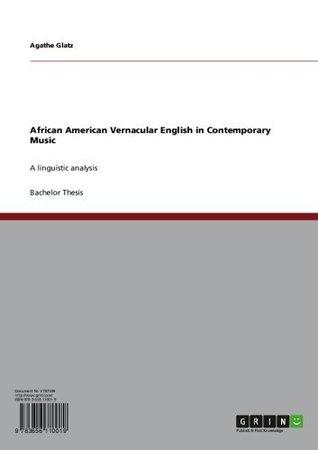 African American Vernacular English in Contemporary Music Agathe Glatz