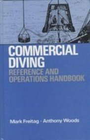 Commercial Diving Reference and Operations Handbook Mark Freitag