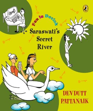 Saraswatis Secret River Devdutt Pattanaik