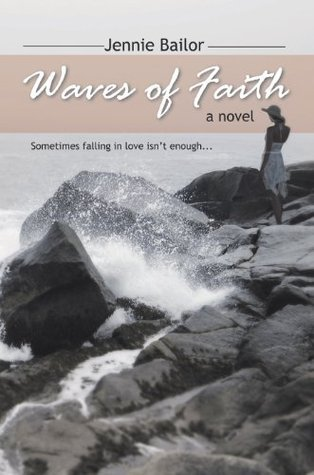 Waves of Faith: a novel Jennie Bailor