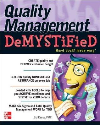 Quality Management Demystified Sid Kemp