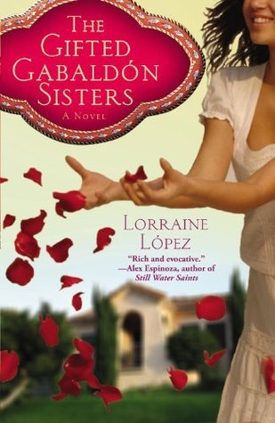 The Gifted Gabald?n Sisters  by  Lorraine López