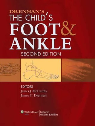 Drennans The Childs Foot and Ankle James J. McCarthy