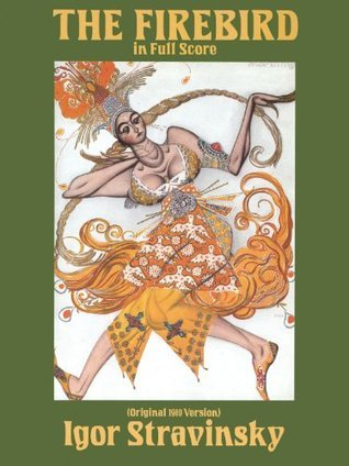 Firebird in Full Score (Original 1910 Version) (Dover Music Scores) Igor Stravinsky