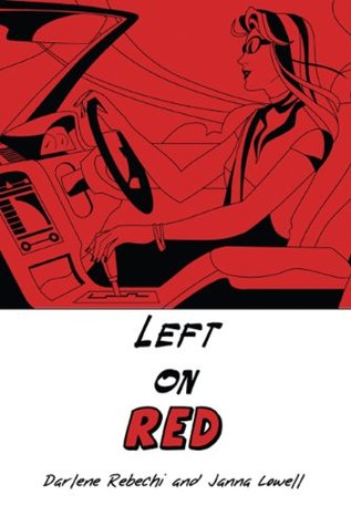 Left on Red  by  Darlene Rebechi