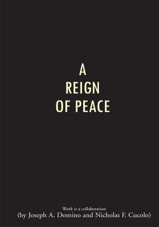 A Reign Of Peace Joseph A. Domino