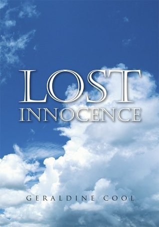 Lost Innocence:A Stolen Childhood Geraldine Cool