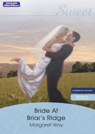 Bride At Briars Ridge Margaret Way
