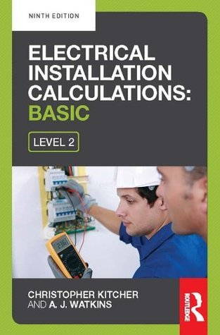 electrical installation calculations: basic Christopher Kitcher