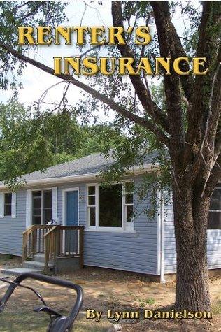 Renters Insurance  by  Lynn Danielson