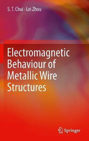 Electromagnetic Behaviour of Metallic Wire Structures S.T. Chui