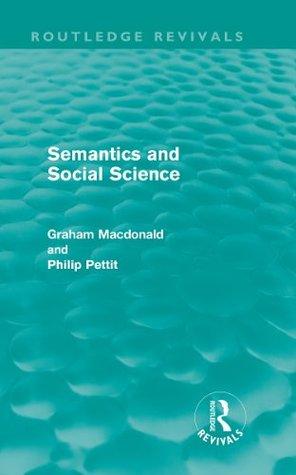 Semantics and Social Science (Routledge Revivlas) Graham Macdonald