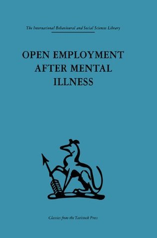 Open Employment after Mental Illness Philip Cooper