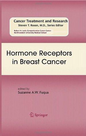 Hormone Receptors in Breast Cancer: Preliminary Entry 312 Suzanne A.W. Fuqua