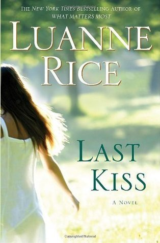 Last Kiss: A Novel Luanne Rice