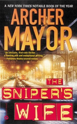The Snipers Wife Archer Mayor