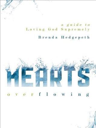 Hearts Overflowing  by  Brenda Hedgepeth