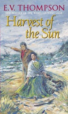 Harvest Of The Sun (Retallick Saga)  by  E.V. Thompson