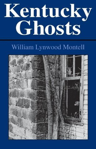 Kentucky Ghosts (New Books for New Readers) William Lynwood Montell