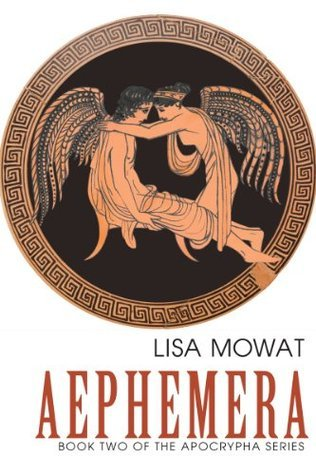 Aephemera  by  Lisa Mowat