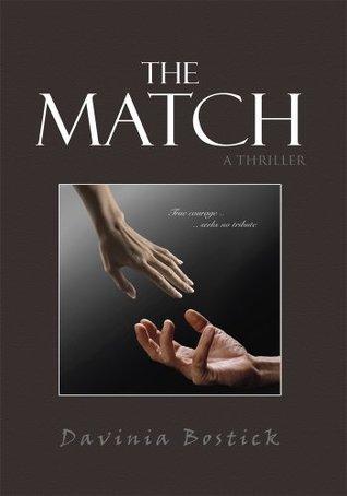 The Match: A Novel Davinia Bostick
