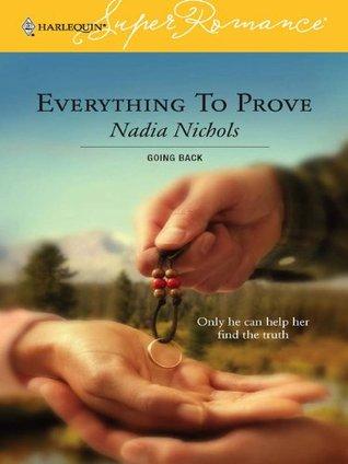 Everything To Prove Nadia Nichols