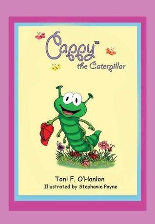 Cappy The Caterpillar Toni OHanlon