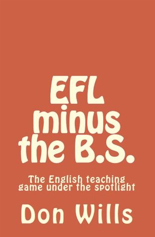 EFL Minus the B.S.  by  Don Wills