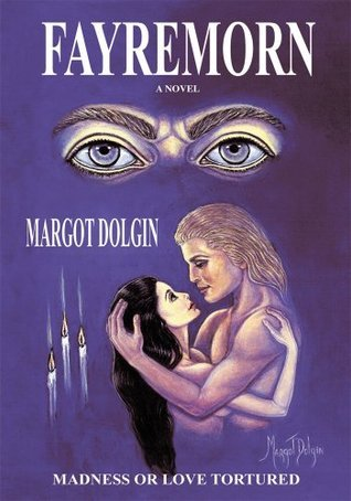 Fayremorn  by  Margot Dolgin