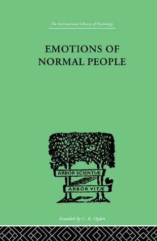 Emotions Of Normal People William Moulton Marston