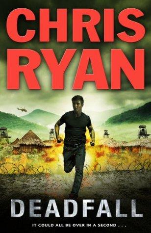 Deadfall (Agent 21, #4) Chris Ryan