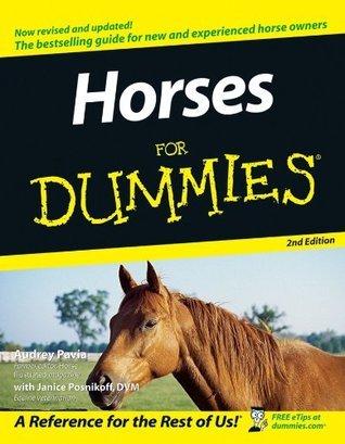 Horses For Dummies Audrey Pavia