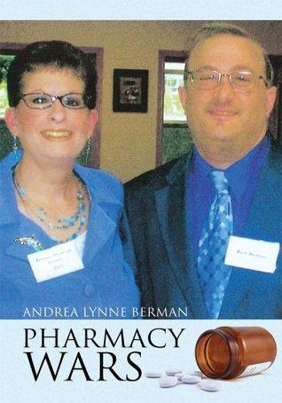 Pharmacy Wars Andrea Lynne Berman