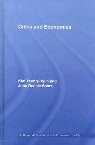 CITIES & ECONOMIES Yeong-Hyun Kim