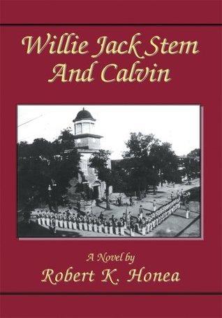 Willie Jack Stem and Calvin Robert Honea