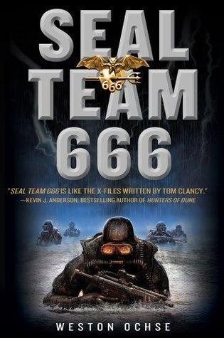 SEAL Team 666: A Novel  by  Weston Ochse