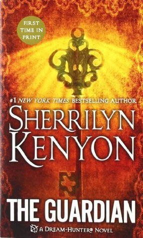 The Guardian (Dream-Hunter Novels)  by  Sherrilyn Kenyon