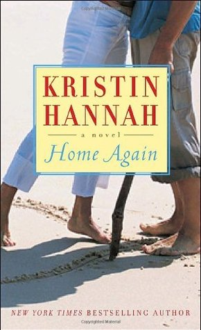 Home Again: A Novel Kristin Hannah