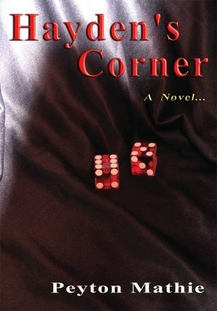 Haydens Corner: A Novel ...  by  Peyton Mathie