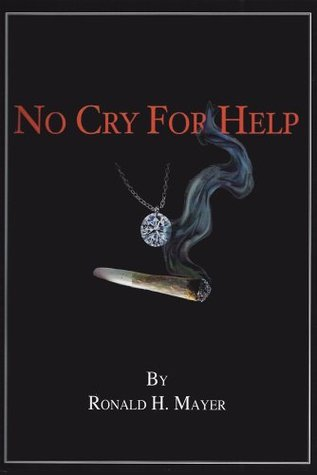 No Cry For Help Ronald H. Mayer