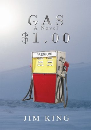 Gas $1.00: Misteries of the Icecap  by  Jim King