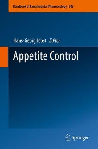 Appetite Control: 209 (Handbook of Experimental Pharmacology)  by  Hans-Georg Joost