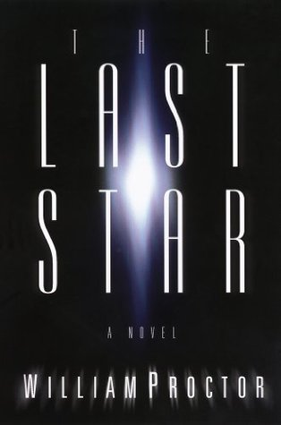 The Last Star: A Novel  by  William Proctor