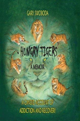 Hungry Tigers Gary Swoboda
