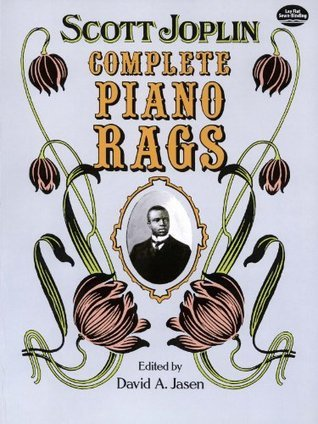 Complete Piano Rags (Dover Music for Piano)  by  Scott Joplin
