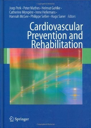 Cardiovascular Prevention and Rehabilitation Joep Perk